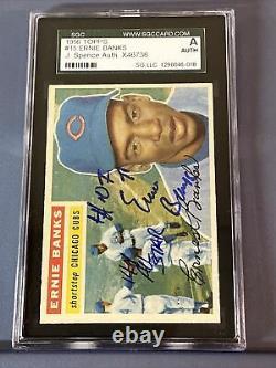 1956 Topps Ernie Banks Signed / Auto. 2 Inscriptions. JSA/SGC High Grade Card