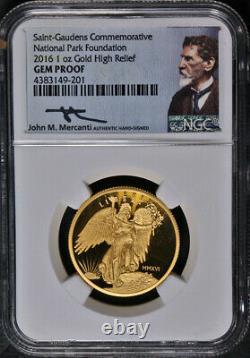 2016 Saint-Gaudens Commem 1 Ounce Gold High Relief NGC Gem Proof Mercanti Signed