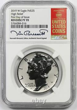 2019-W High Relief Palladium $25 Reverse PF 70 NGC First Day Bressett Signed