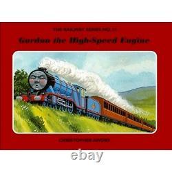 SIGNED Railway Series No 31 Gordon the High-Speed Engine Christopher Awdry